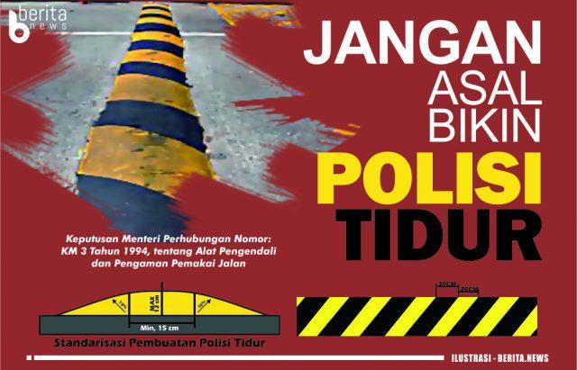 Grafis Jangan asal bikin polisi tidur - BERITA.NEWS